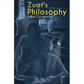 Zuat's Philosophy by Mike Cavendish - 9781528934343 Book
