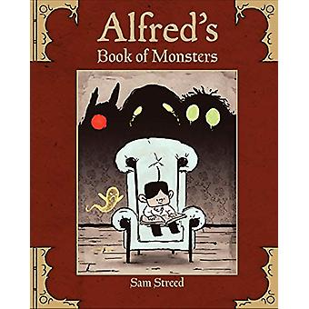 Alfred's Book of Monsters by Sam Streed - 9781580898331 Book