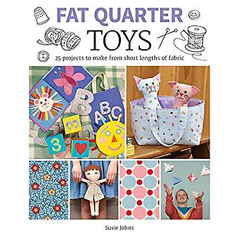 Fat Quarter - Toys - 25 Projects to Make From Short Lengths of Fabric b