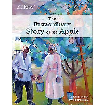 The Extraordinary Story of the Apple by Barrie E. Juniper - 978184246