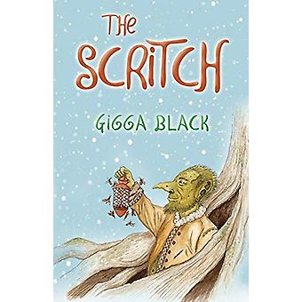 The Scritch by Gigga Black - 9781912021116 Book