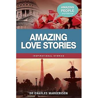 Amazing Love Stories by Charles Margerison - 9781921629013 Book