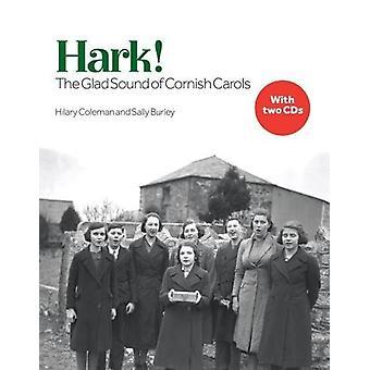 Hark! The Glad Sound of Cornish Carols by Hilary Coleman - 9781999903