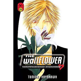 The Wallflower 21 by Tomoko Hayakawa - 9781612623337 Book