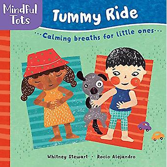 Mindful Tots Tummy Ride by Whitney Stewart - 9781782857488 Book