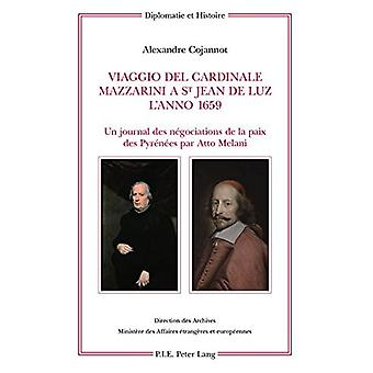 Viaggio del Cardinale Mazzarini a St Jean de Luz l'Anno 1659 - Un Jour
