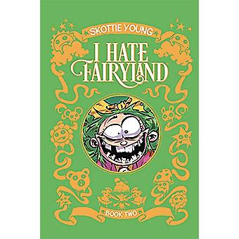 I Hate Fairyland Book Two by Skottie Young - 9781534312487 Book
