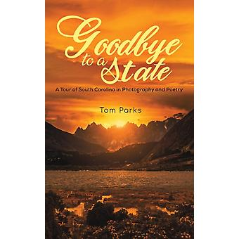 Goodbye to a State by Parks & Tom