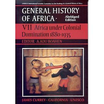 General History of Africa volume 7 (pbk abridged - Africa under Colon
