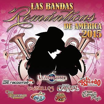 Varios - Las Bandas Romantica [CD] USA import
