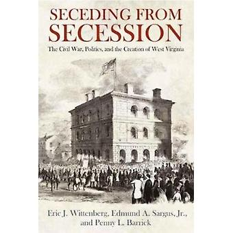 Seceding from Secession by Wittenberg & Eric J.Sargus & Jr.Barrick & Penny L.