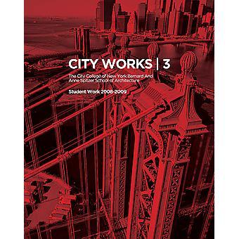 City Works 3 Student Work 20082009