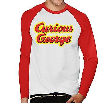 Curious George Big Outlined Logo Font Men's Baseball Long Sleeved T-Shirt