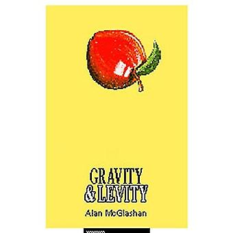 Gravity and Levity The Philosophy of Paradox