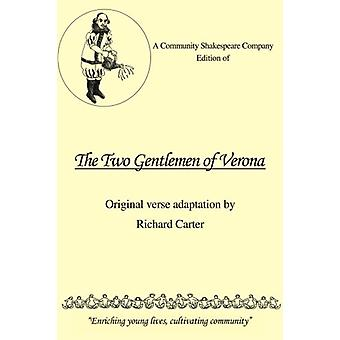 A Community Shakespeare Company Edition of The Two Gentlemen of Veron
