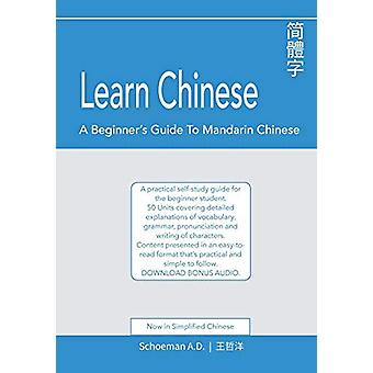 Learn Chinese - A Beginner's Guide to Mandarin Chinese (Simplified Chi