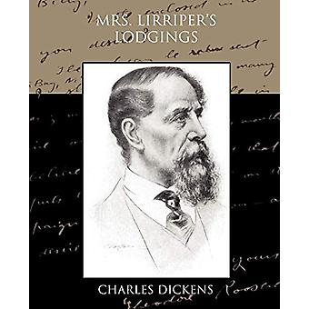 Mrs Lirriper's Lodgings by Charles Dickens - 9781438523552 Book