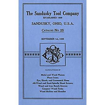 Sandusky Tool Co. 1925 Catalog - Catalog No. 25 - September 1st - 1925