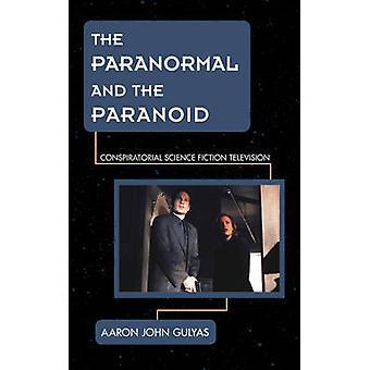Paranormaal en paranoïde