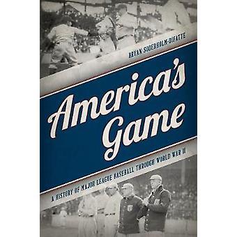 America's Game Una storia della Major League Baseball attraverso la seconda guerra mondiale