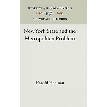New York State and the Metropolitan Problem by Harold Herman - 978081