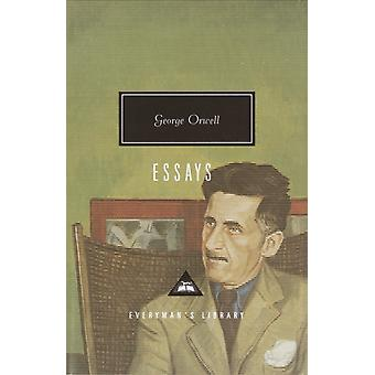 Essays by George Orwell & Introduction by John Carey