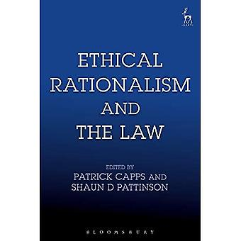 Ethical Rationalism and the� Law
