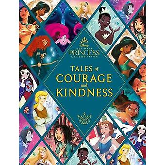 Disney Princess: Tales of Courage and Kindness