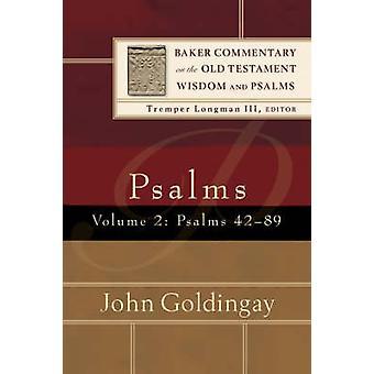 Psalms - v. 2 - Psalms 42-89 by John Goldingay - 9780801027048 Book