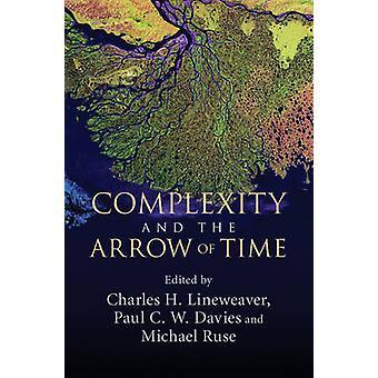 Złożoność i Strzałka czasu przez Charles H. Lineweaver - Paul C. W