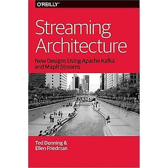 Streaming arkkitehtuuri - uusia malleja käyttäen Apache Kafka ja MapR Strea