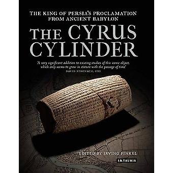 De Cyrus cilinder - de grote Perzische Edict van Babylon door Irving L.