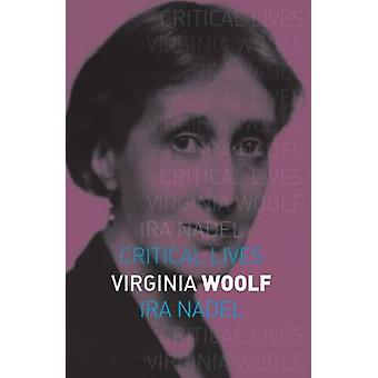 Virginia Woolf av Ira B. Nadel - 9781780236667 bok