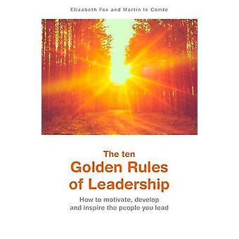 De ti gyldne regler for ledelse af Elizabeth Fox - 9781788039147 B