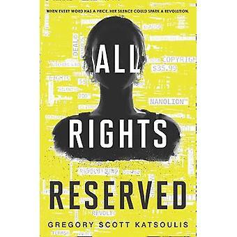 Alle rechten voorbehouden (Word$ - Boek 1) door Gregory Scott Katsoulis - 978