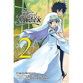 Un Certain indice magique, Vol. 2 (Manga) (Certain Index magique (Manga))