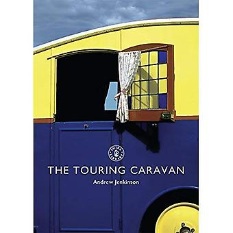The Touring Caravan (Shire Library)