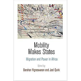 Movilidad hace Estados: Migración y poder en África