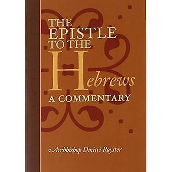 De brief aan de Hebreeën: een commentaar