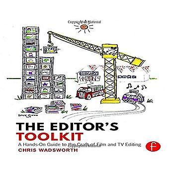 Boîte à outils de l'éditeur: un Guide pratique à l'art du Film et montage TV