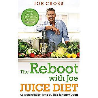 Omstart med Joe Juice Diet - gå ner i vikt, få frisk och känna fantastiskt: sett i succéfilmen 'Fett, sjuka & nästan döda'