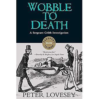 Wobble to Death (Sergeant Cribb Investigation)
