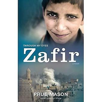 Through My Eyes: Zafir