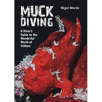 Muck Diving (Hardback)