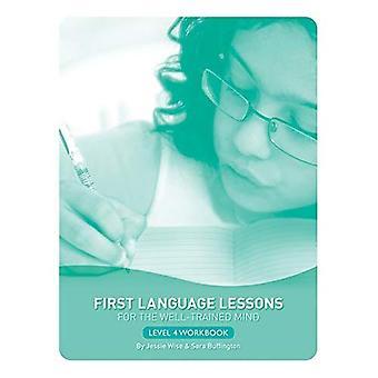 Første språkkurs for godt trente sinnet: arbeidsbok nivå 4