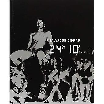 Salvador Cidras: 24 uur, 10 minuten