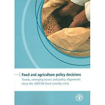 Voedsel en landbouw-beleidsbeslissingen (FAPDA): Trends, opkomende problemen en beleid aanpassingen sinds 2007/08 voedsel...