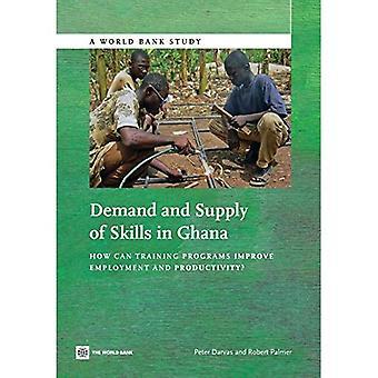 Angebot und Nachfrage von Fähigkeiten in Ghana: Wie verbessere Trainingsprogramme, Beschäftigung und Produktivität? (Studien der Weltbank)