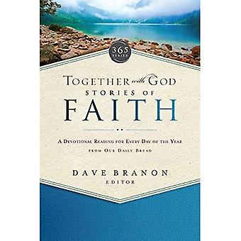 Together with God: Stories of Faith: A Devotional Reading for Every Day of the Year from Our Daily Bread