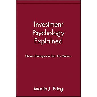 Investitionen Psychologie erklärt klassische Strategien, um die Märkte von Pring & Martin J. schlagen